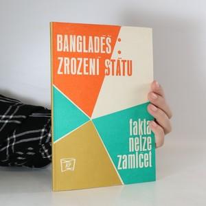 náhled knihy - Bangladéš. Zrození státu