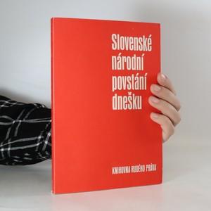 náhled knihy - Slovenské národní povstání dnešku (slovensky)