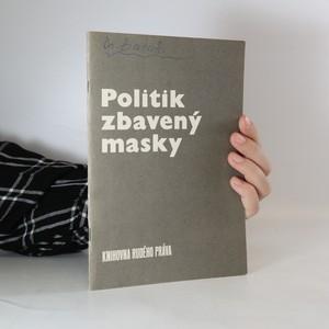 náhled knihy - Politik zbavený masky