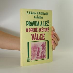 náhled knihy - Pravda a lež o druhé světové válce