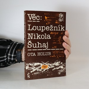 náhled knihy - Věc: Loupežník Nikola Šuhaj