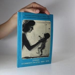 náhled knihy - Thomayerova nemocnice ÚNV v Praze 4 - Krči. Ústav mateřství gynekologicko porodnické oddělení. Zpráva o činnosti za léta 1969 - 1974