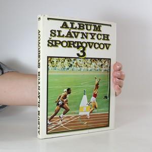 náhled knihy - Album slávnych športovcov 3