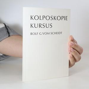 náhled knihy - Kolposkopiekursus. Einführung in die Kolposkopie mit farbigen photokolposkopischen Bildern