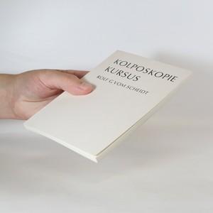 antikvární kniha Kolposkopiekursus. Einführung in die Kolposkopie mit farbigen photokolposkopischen Bildern, neuveden