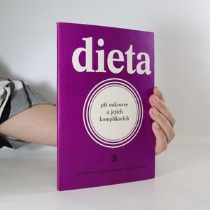 náhled knihy - Dieta při cukrovce a jejích komplikacích