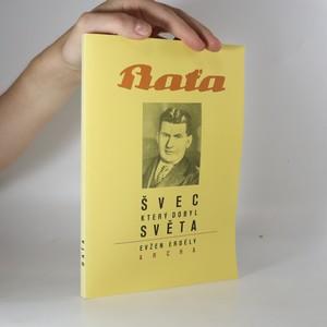 náhled knihy - Baťa. Švec, který dobyl svět.