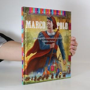 náhled knihy - Marco Polo. Minibiografie cestovatele a přítele Velkého chána