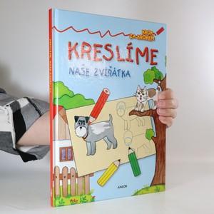 náhled knihy - Kreslíme naše zvířátka