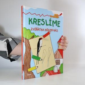 náhled knihy - Kreslíme zvířátka kolem nás