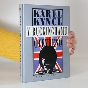 náhled knihy - V Buckinghamu otevřeno. A jiné reportáže, fejetony, poznámky a připomínky z Británie