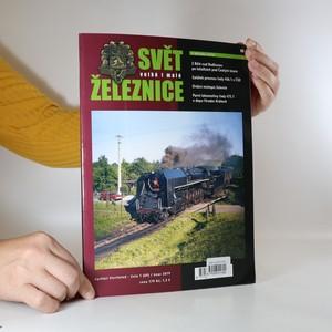náhled knihy - Svět železnice. Ročník XVIII, číslo 1