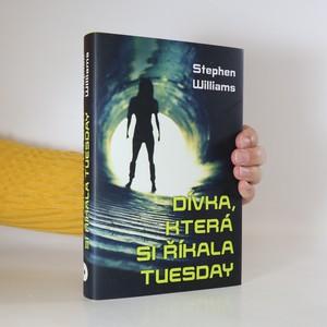 náhled knihy - Dívka, která si říkala Tuesday