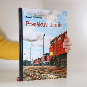 náhled knihy - Prasákův deník, aneb, Deník pomocníka strojvedoucího