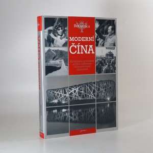 náhled knihy - Moderní Čína. Komplexní průvodce novým světovým ekonomickým gigantem
