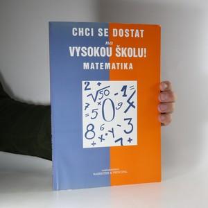 náhled knihy - Chci se dostat na vysokou školu! Matematika