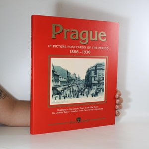 náhled knihy - Prague in picture postcards of the period 1886-1930. Hradčany, the Lesser Town, the Old Town, the Jewish Town - Josefov, the New Town, Vyšehrad