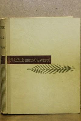 náhled knihy - Poesie hrdinů a světců : Poesie der Helden und Heiligen : Literárně historická studie o španělské poesii s ukázkami
