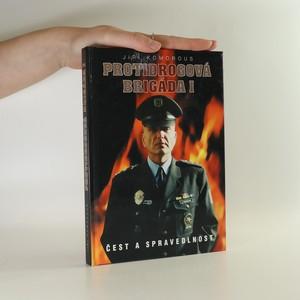 náhled knihy - Protidrogová brigáda I. Čest a spravedlnost