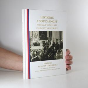 náhled knihy - Historie a současnost Vojenské kanceláře prezidenta republiky