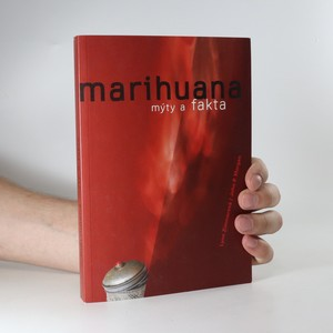 náhled knihy - Marihuana. Mýty a fakta