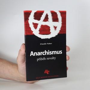 náhled knihy - Anarchismus. Příběh revolty