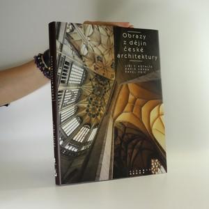 náhled knihy - Obrazy z dějin české architektury