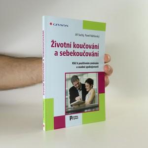 náhled knihy - Životní koučování a sebekoučování. Klíč k pozitivním změnám a osobní spokojenosti