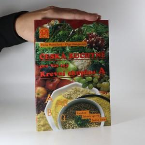 náhled knihy - Česká kuchyně pro Váš typ. Krevní skupina A. Zdravá výživa, štíhlá linie, dobrá kondice