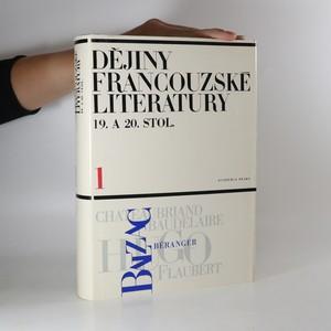 náhled knihy - Dějiny francouzské literatury 19. a 20. století. 1. díl