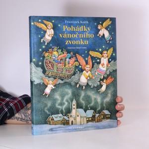 náhled knihy - Pohádky vánočního zvonku. Dvanáct pohádek na dobrou noc