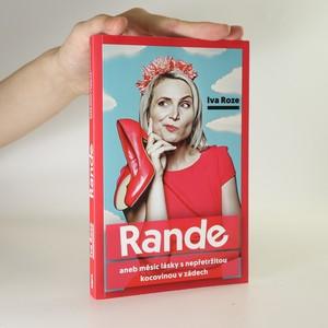 náhled knihy - Rande, aneb, Měsíc lásky s nepřetržitou kocovinou v zádech