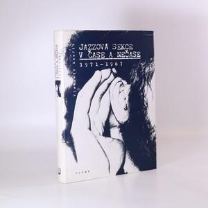 náhled knihy - Jazzová sekce v čase a nečase 1971-1987