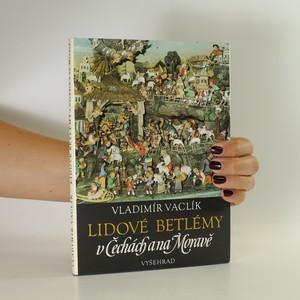 náhled knihy - Lidové betlémy v Čechách a na Moravě