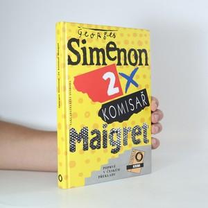 náhled knihy - 2x komisař Maigret. Maigret u porotního soudu. Maigret se baví
