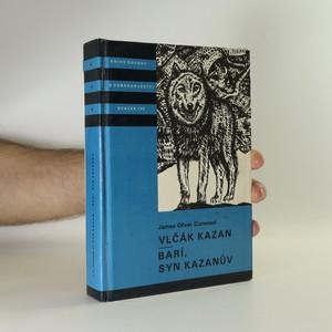 náhled knihy - Vlčák Kazan. Barí syn Kazanův