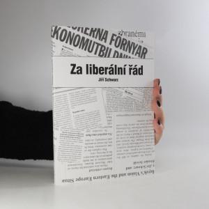 náhled knihy - Za liberální řád. Výběr ze studií, statí a článků