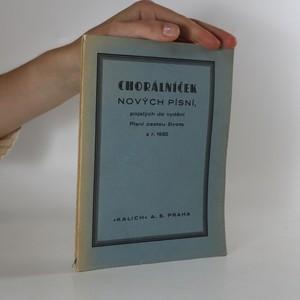 náhled knihy - Chorálníček nových písní, pojatých do vydání Písní cestou života z r. 1932