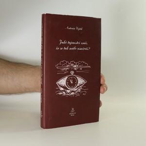 náhled knihy - Jaké tajemství znáš, že se tak málo usmíváš?