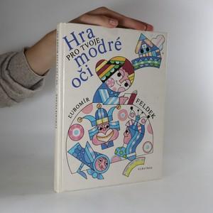 náhled knihy - Hra pro tvoje modré oči. Pro čtenáře od 8 let.