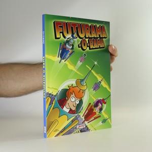 náhled knihy - Futurama-O-Rama