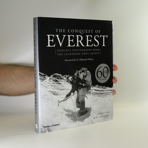 náhled knihy - The conquest of Everest. Original photographs from the legendary first ascent