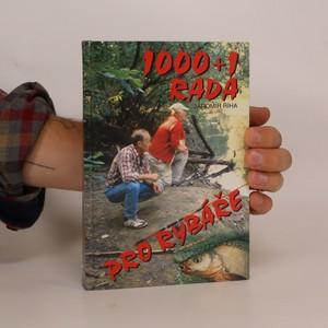 náhled knihy - 1000 + 1 rada pro rybáře