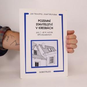 náhled knihy - Pozemní stavitelství v kresbách pro 1. až 4. ročník SPŠ stavebních