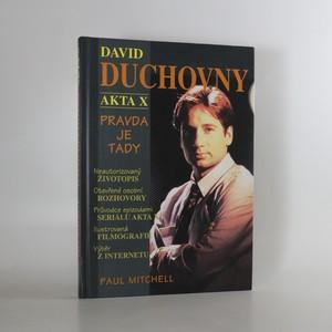 náhled knihy - David Duchovny - Akta X. Pravda je tady