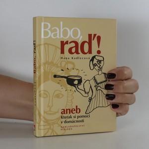 náhled knihy - Babo, raď aneb kterak si pomoci v domácnosti