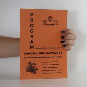 náhled knihy - Program Rychlostního motocyklového závodu Mermoriál JUDr. Havránka, pořádaného v neděli dne 8. září 1946 ve 14 hod.