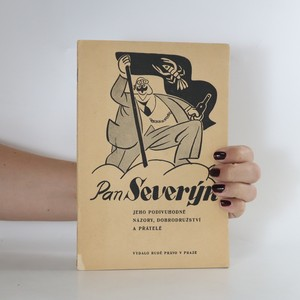 náhled knihy - Pan Severýn. Jeho podivuhodné názory, dobrodružství a přátelé