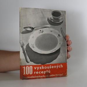 náhled knihy - 100 vyzkoušených receptů do poválečné kuchyně našim ženám
