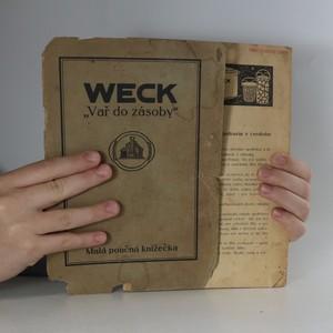 antikvární kniha Weck. Vař do zásoby, neuveden